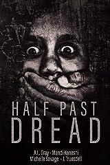 Half Past Dread (Liliom Press Anthologies) Paperback