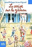Histoires des Jean-Quelque-Chose (Tome 4) - La cerise sur le gâteau