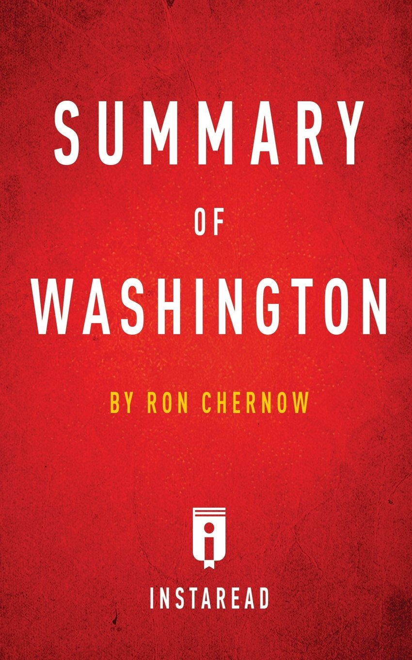 Summary Washington Ron Chernow Analysis product image