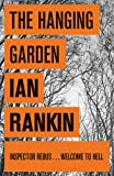The Hanging Garden (A Rebus Novel)