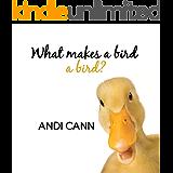 What Makes a Bird a Bird? (Animal Classes)