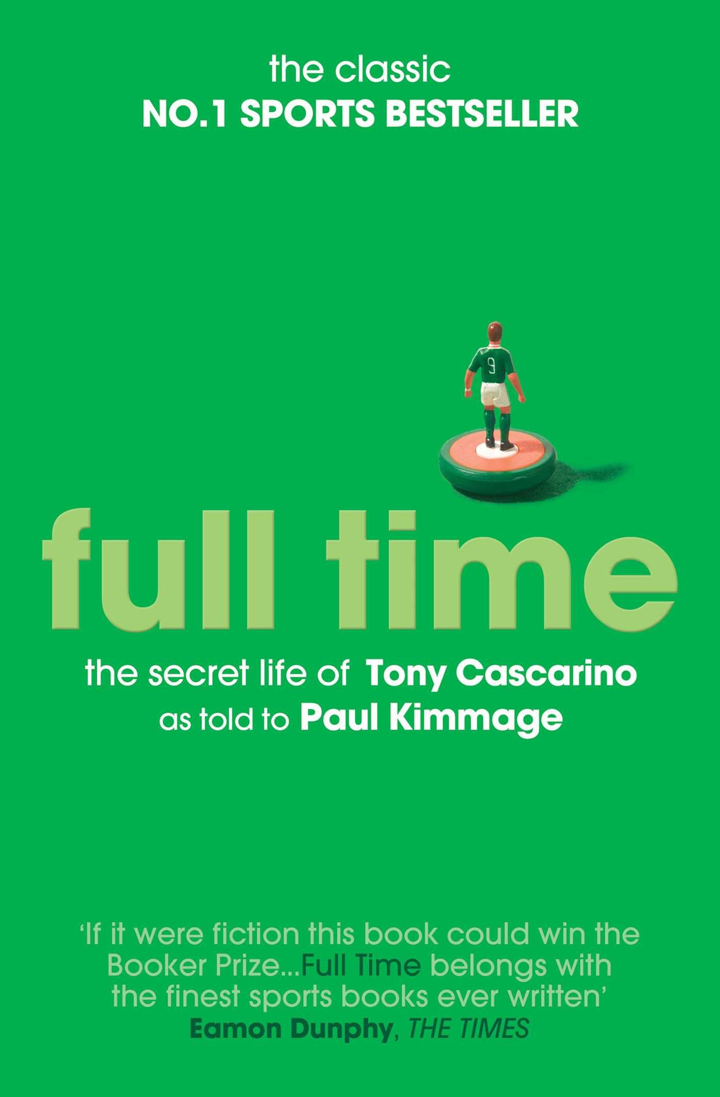 Amazon full time the secret life of tony cascarino amazon full time the secret life of tony cascarino 9781471110603 paul kimmage books fandeluxe Image collections