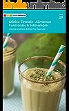 Clínica Einstein - Alimentos Funcionais & Fitoterapia: Tá na Mesa
