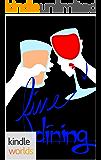 St. Helena Vineyard Series: Fine Dining (Kindle Worlds Short Story)