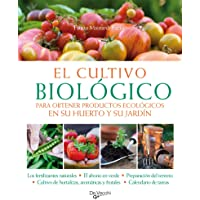 El cultivo biológico: Para obtener productos