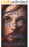Secrets in Our Scars