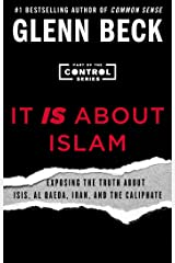 It IS About Islam: Exposing the Truth About ISIS, Al Qaeda, Iran, and the Caliphate (3) (The Control Series) Paperback