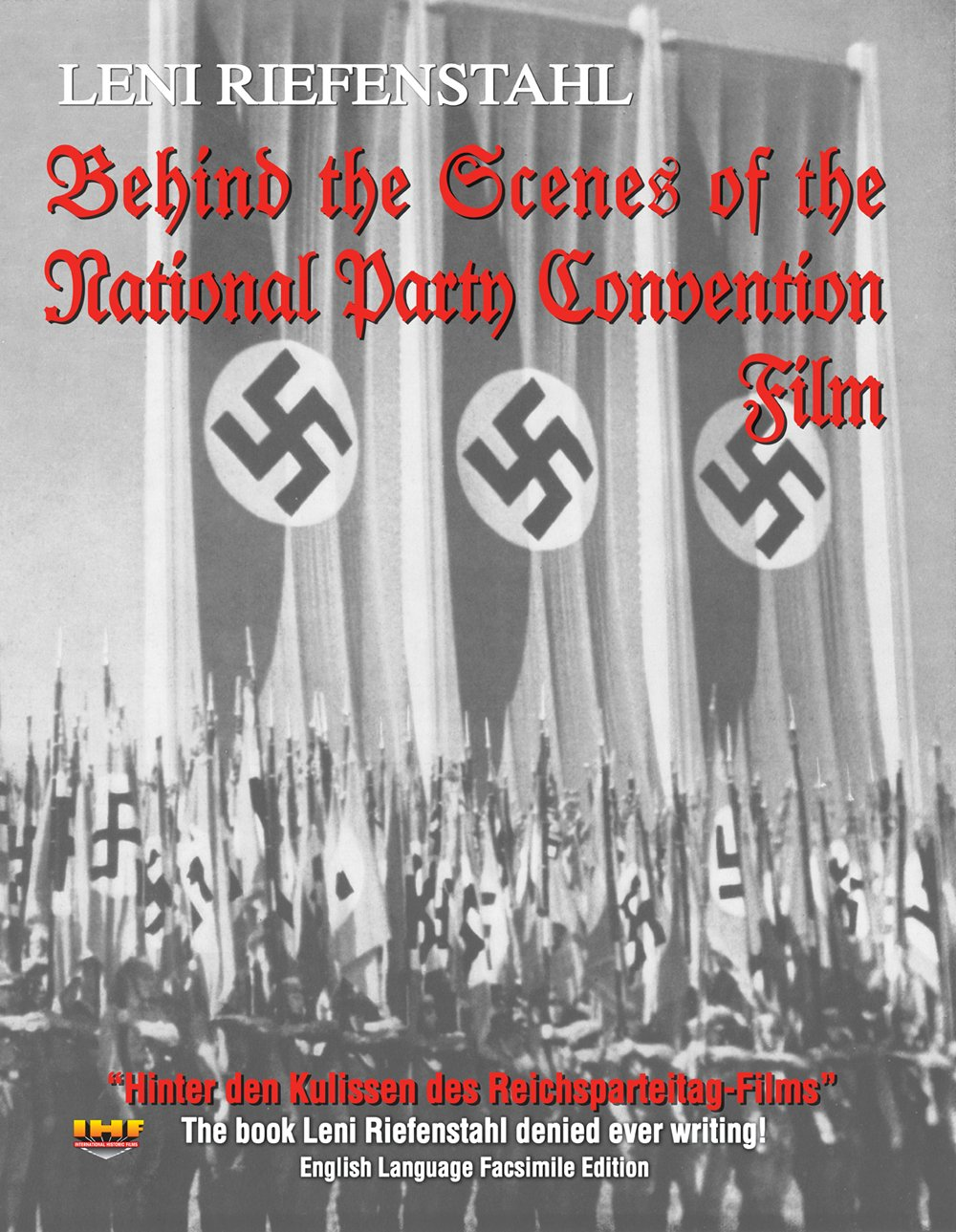 Behind the Scenes of the National Party Convention Film (Hinter den Kulissen des Reichsparteitag-Films): Leni Riefenstahl: 9781572998674: Amazon.com: Books