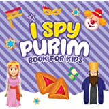 I Spy Purim Book for Kids: A Fun Guessing Game Book for Little Kids Ages 2-5 and all ages - A Great Purim gift for Kids and T