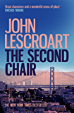 The Second Chair (Dismas Hardy series, book 10): A courtroom thriller