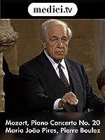 Mozart, Piano Concerto No. 20 - Maria Jọo Pires, Pierre Boulez