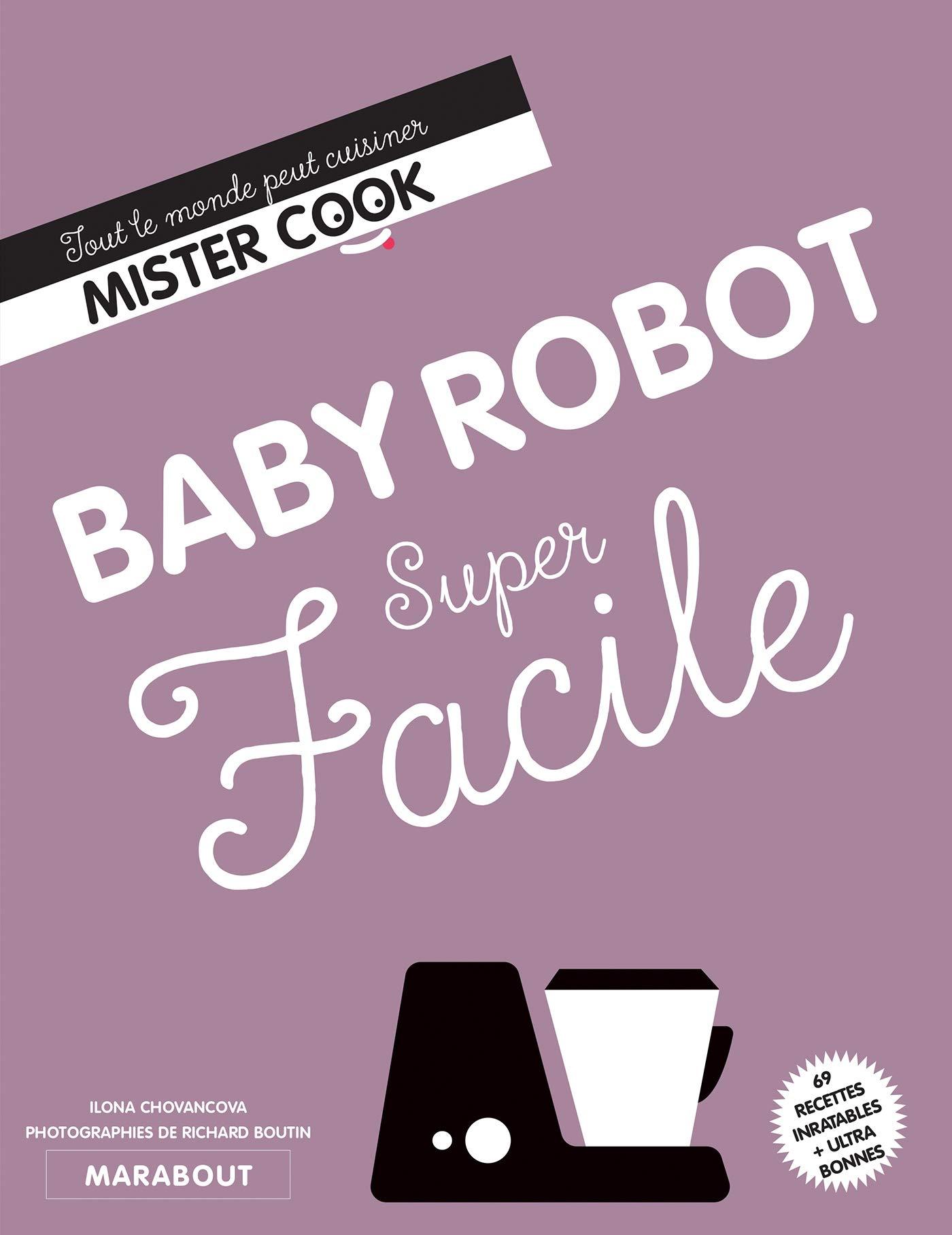 Baby Robot super facile: 24699 (Cuisine): Amazon.es: Chovancova, Ilona: Libros en idiomas extranjeros