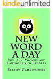 New Word A Day - Vol 2: Vol 2 - Vocabulary Cartoons and Riddles
