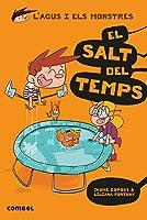El Salts Del Temps: 8 (L'Agus I Els