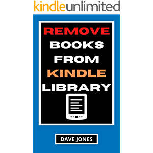 Remove Books from Kindle Library: How to Delete Books From My Kindle Library