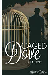 Caged Dove Kindle Edition