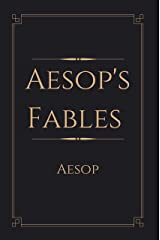 Aesop's Fables : Perfect Edition (Annotated) Kindle Edition