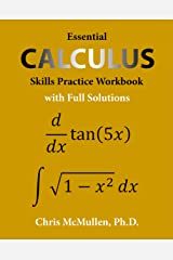 Essential Calculus Skills Practice Workbook with Full Solutions Kindle Edition