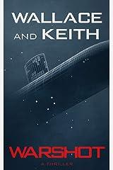 Warshot (The Hunter Killer Series Book 6) Kindle Edition