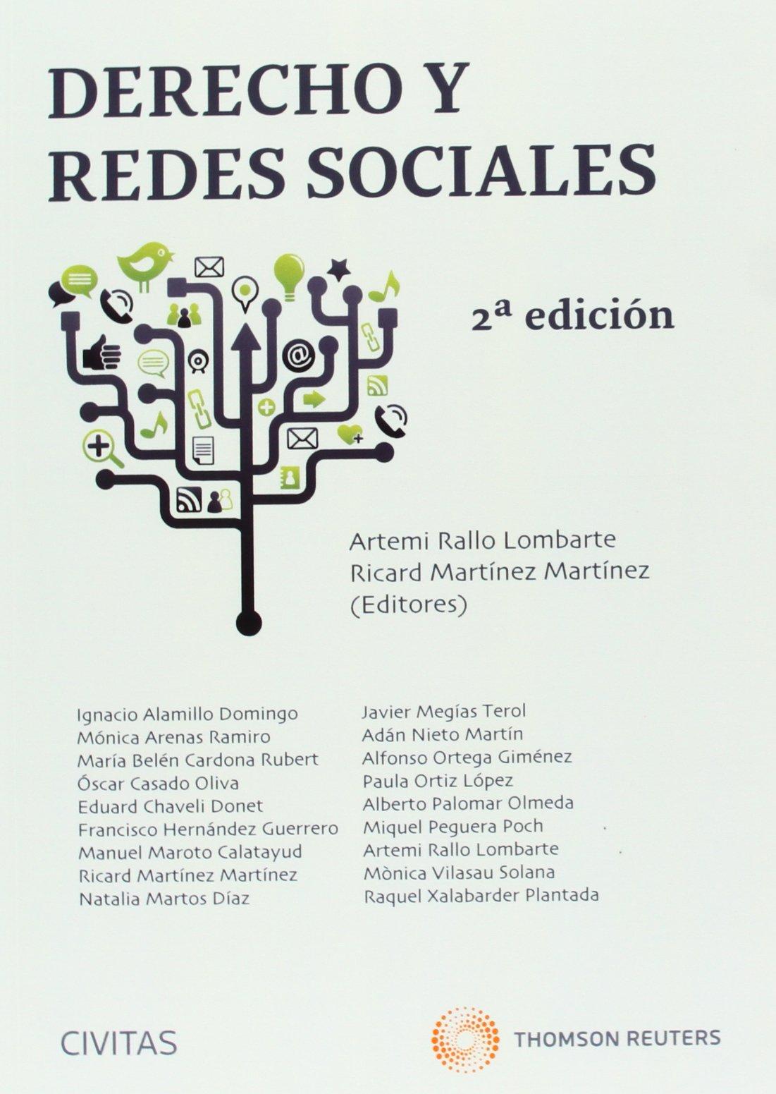 Derecho y redes sociales Estudios y Comentarios de Legislación: Amazon.es: Ricard Martínez Martínez, Artemi Rallo Lombarte: Libros