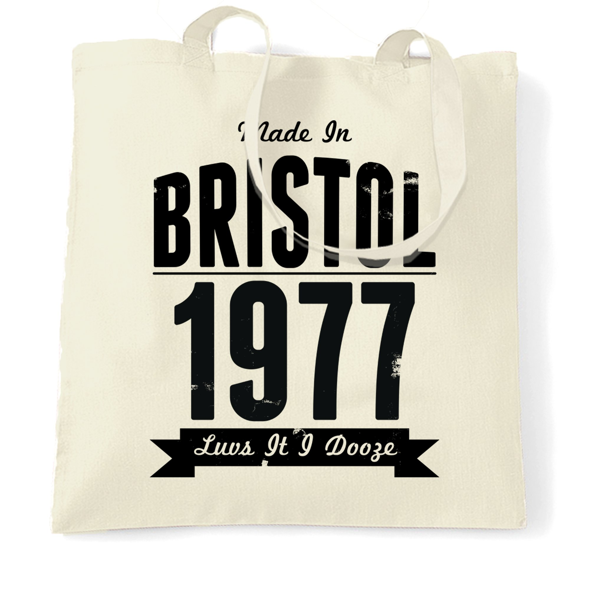 Birthday Tote Bag Made In Bristol, England 1977 & Motto Natural One Size
