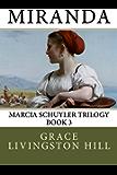 Miranda (Marcia Schuyler Trilogy Book 3)