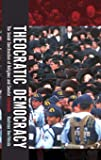 Theocratic Democracy: The Social Construction of