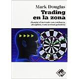 Trading en la zona (Spanish Edition)