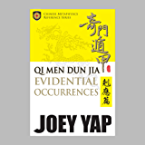 Qi Men Dun Jia Evidential Occurrences