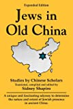 Jews in Old China: Studies by Chinese Scholars