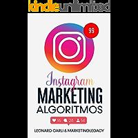 Instagram Marketing Algoritmos: Plan de negocios de 10000/mes usando su cuenta personal en redes sociales- Aprenda como…