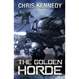 The Golden Horde (The Revelations Cycle)