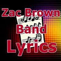 Lyrics for Zac Brown Band