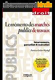 Le mémento des marchés publics de travaux