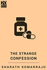 The Strange Confession: A Short Story Kindle Edition