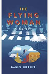 The Flying Woman (Terrific Book 1) Kindle Edition