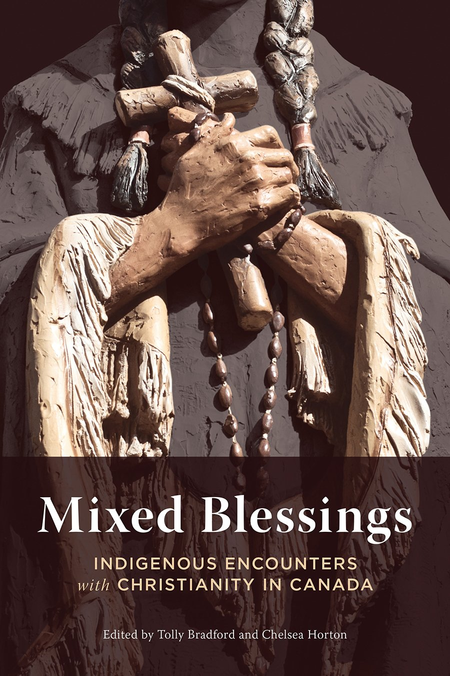 Read Online Mixed Blessings: Indigenous Encounters with Christianity in Canada pdf epub