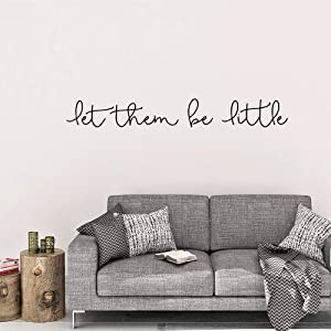 SmileArt Quotes Let Them Be Little Wall Sticker Vinyl Art Decals for Home Decor Bedroom Stickers Wall Decor