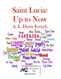 Saint Lucia: Up To Now