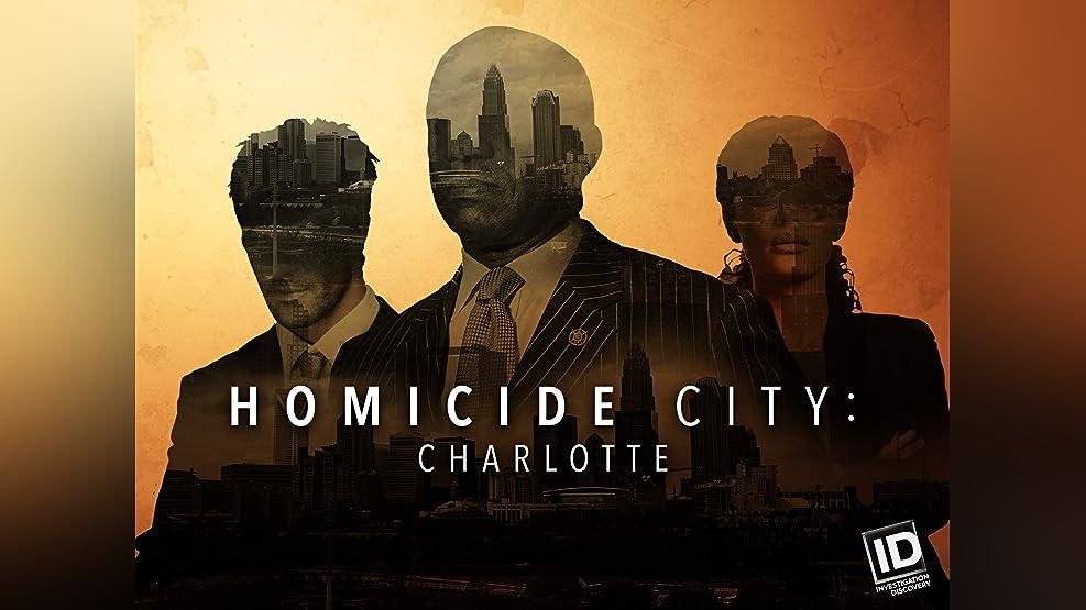Homicide City: Charlotte - Season 1