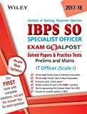 Wiley's Institute of Banking Personnel Selection Specialist Officer (IBPS SO) IT Officer (Scale - I) Exam Goalpost Solved Papers & Practice Test: Prelims and Mains