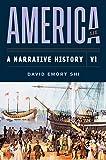 America: A Narrative History (Eleventh Edition) (Vol. 1)