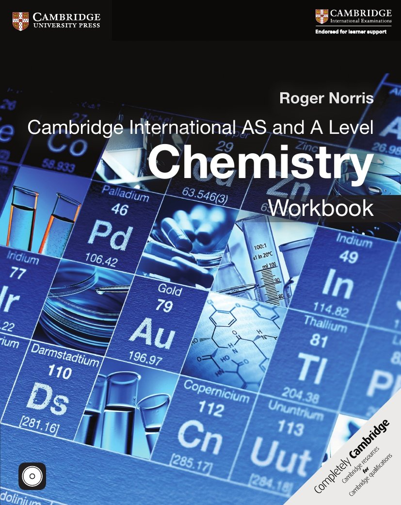 Cambridge International AS And A Level Chemistry Workbook With CD ROM
