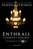 Cameron's Control (Book 4) (Enthrall Sessions)