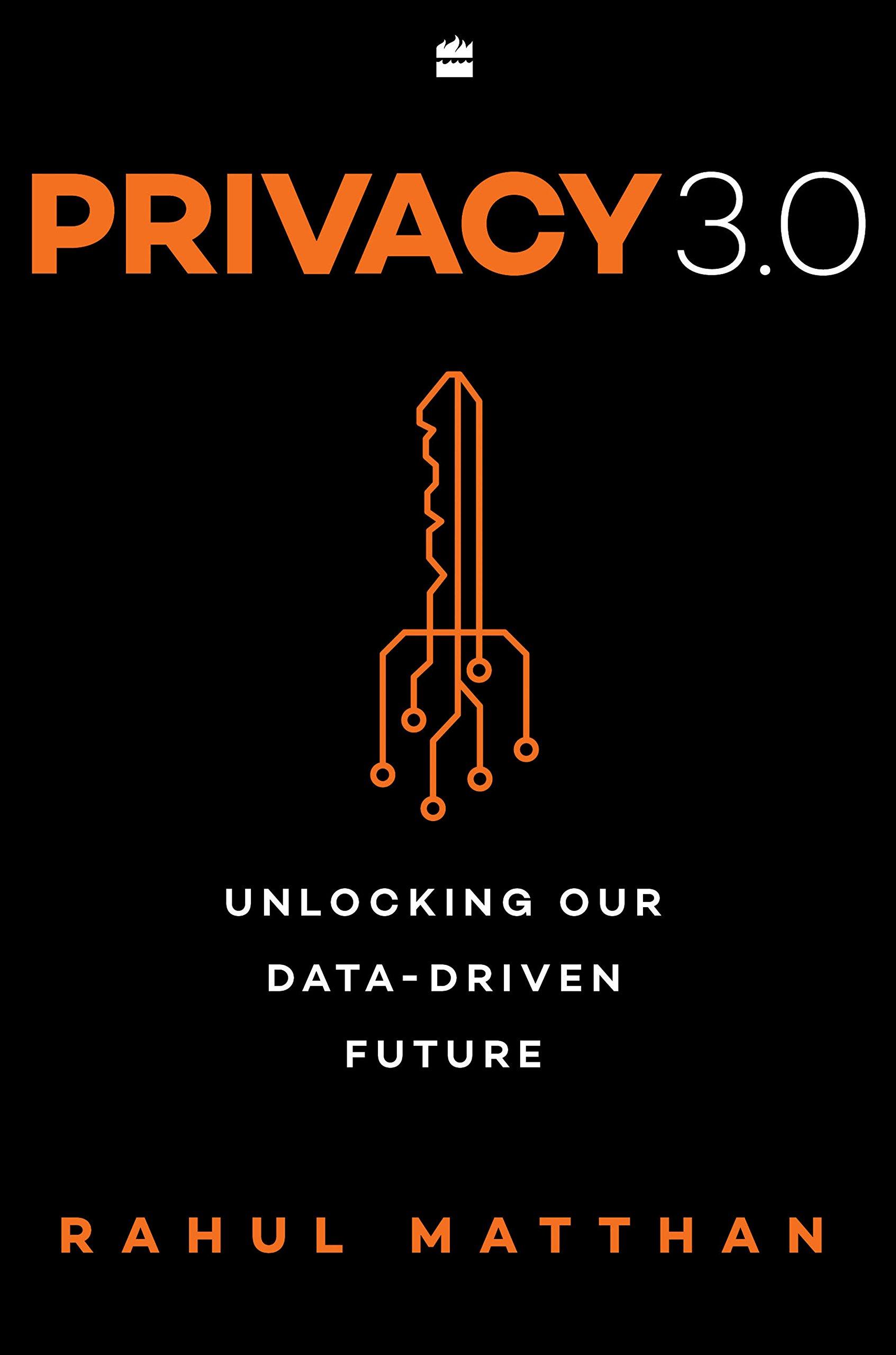 Buy Privacy 3 0: Unlocking Our Data-Driven Future Book