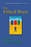 The Ethical Brain (English Edition)