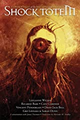 Shock Totem 2: Curious Tales of the Macabre and Twisted Paperback