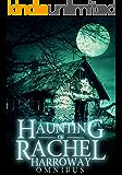 The Haunting of Rachel Harroway Omnibus (English Edition)