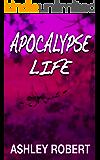 Apocalypse Life