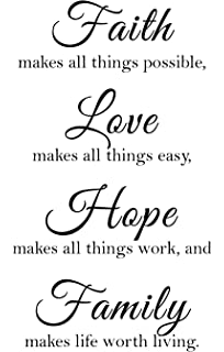 Faith Makes All Things Possible, Love Makes All Things Easy, Hope Make All  Things